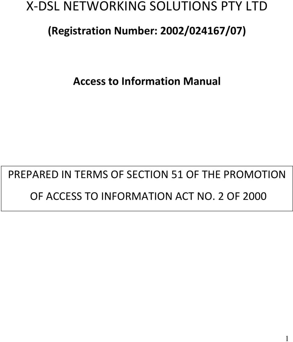 Manual PREPARED IN TERMS OF SECTION 51 OF THE