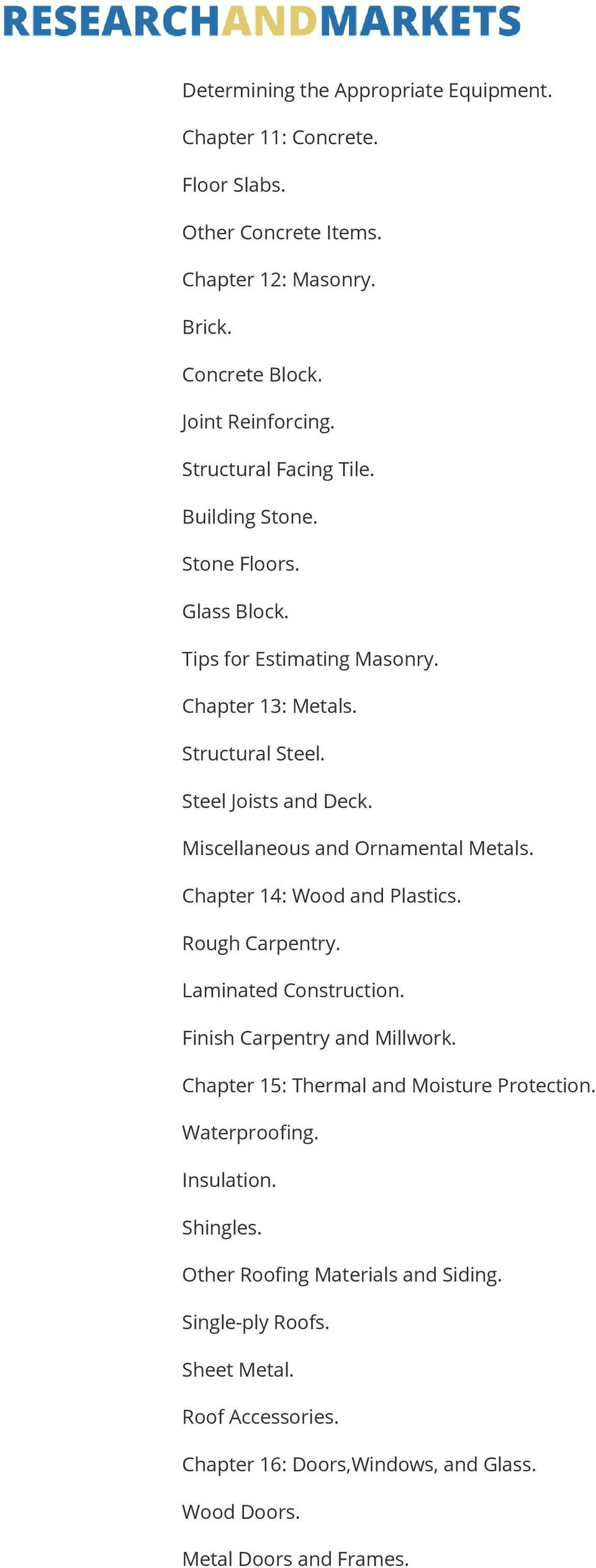 Miscellaneous and Ornamental Metals. Chapter 14: Wood and Plastics. Rough Carpentry. Laminated Construction. Finish Carpentry and Millwork.
