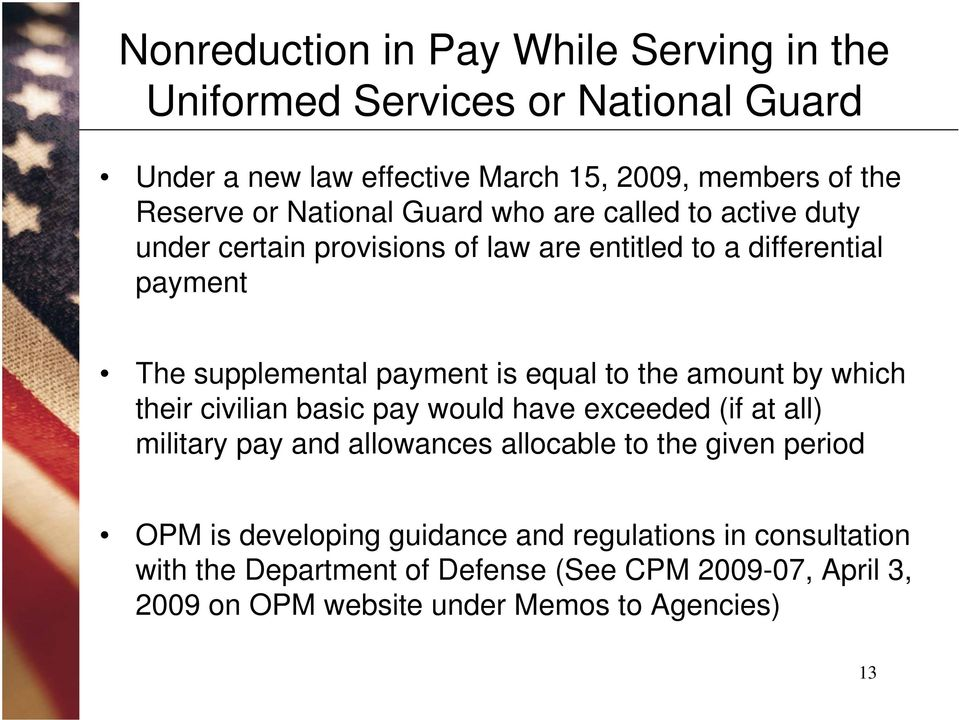 to the amount by which their civilian basic pay would have exceeded (if at all) military pay and allowances allocable to the given period OPM is