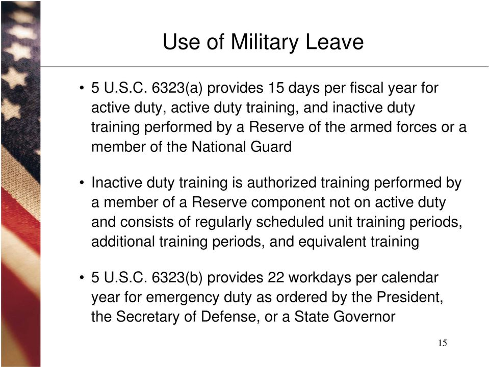 forces or a member of the National Guard Inactive duty training is authorized training performed by a member of a Reserve component not on active