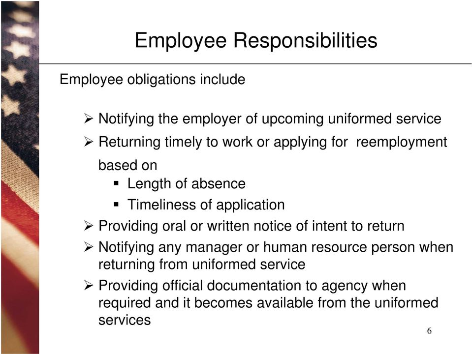Providing oral or written notice of intent to return Notifying any manager or human resource person when returning
