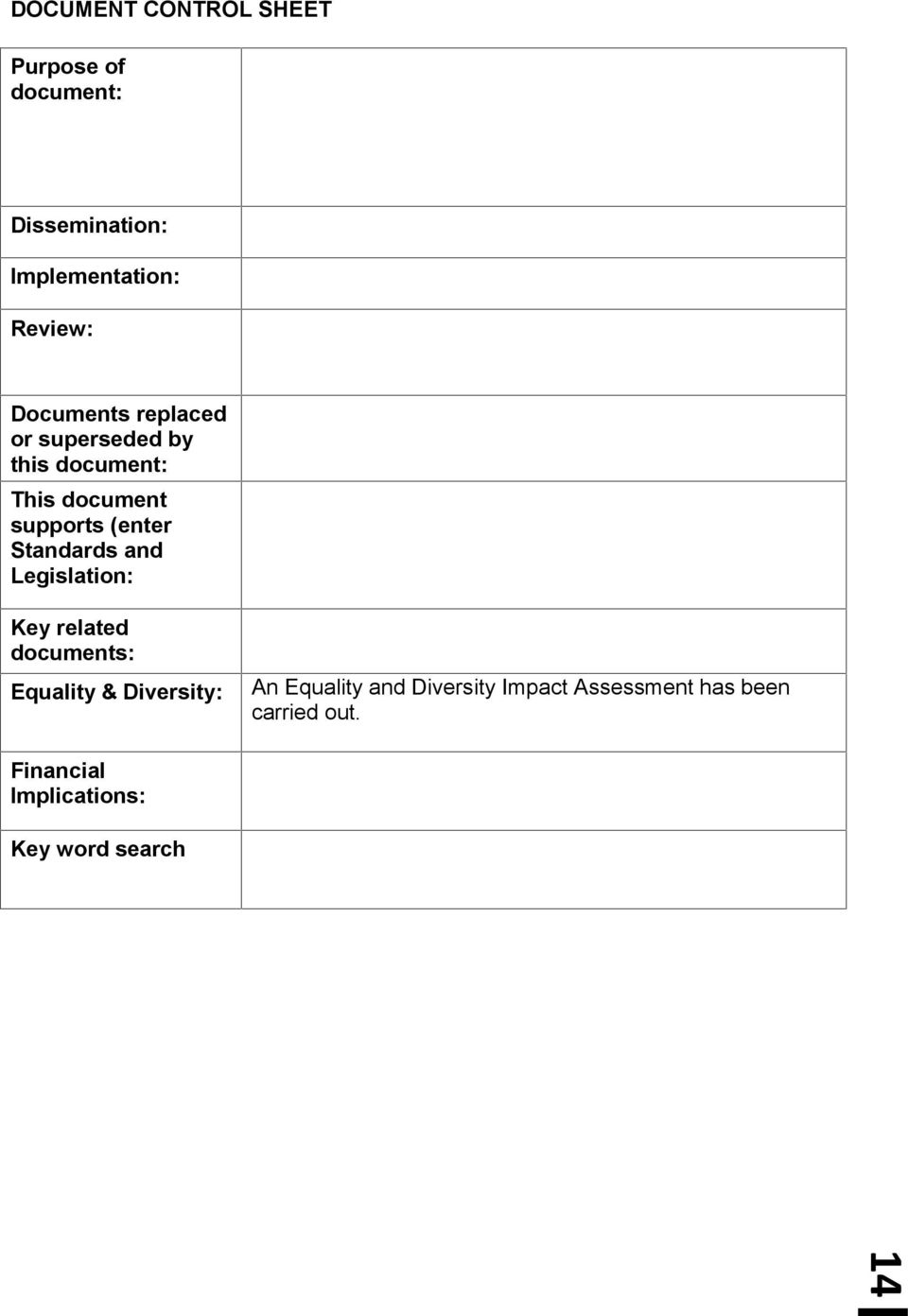 Standards and Legislation: Key related documents: Equality & Diversity: An Equality