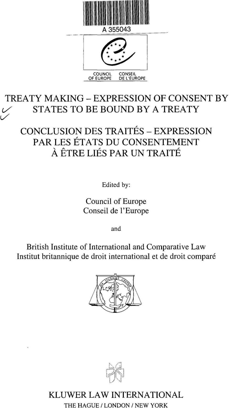 by: Council of Europe Conseil de l'europe and British Institute of International and Comparative Law Institut