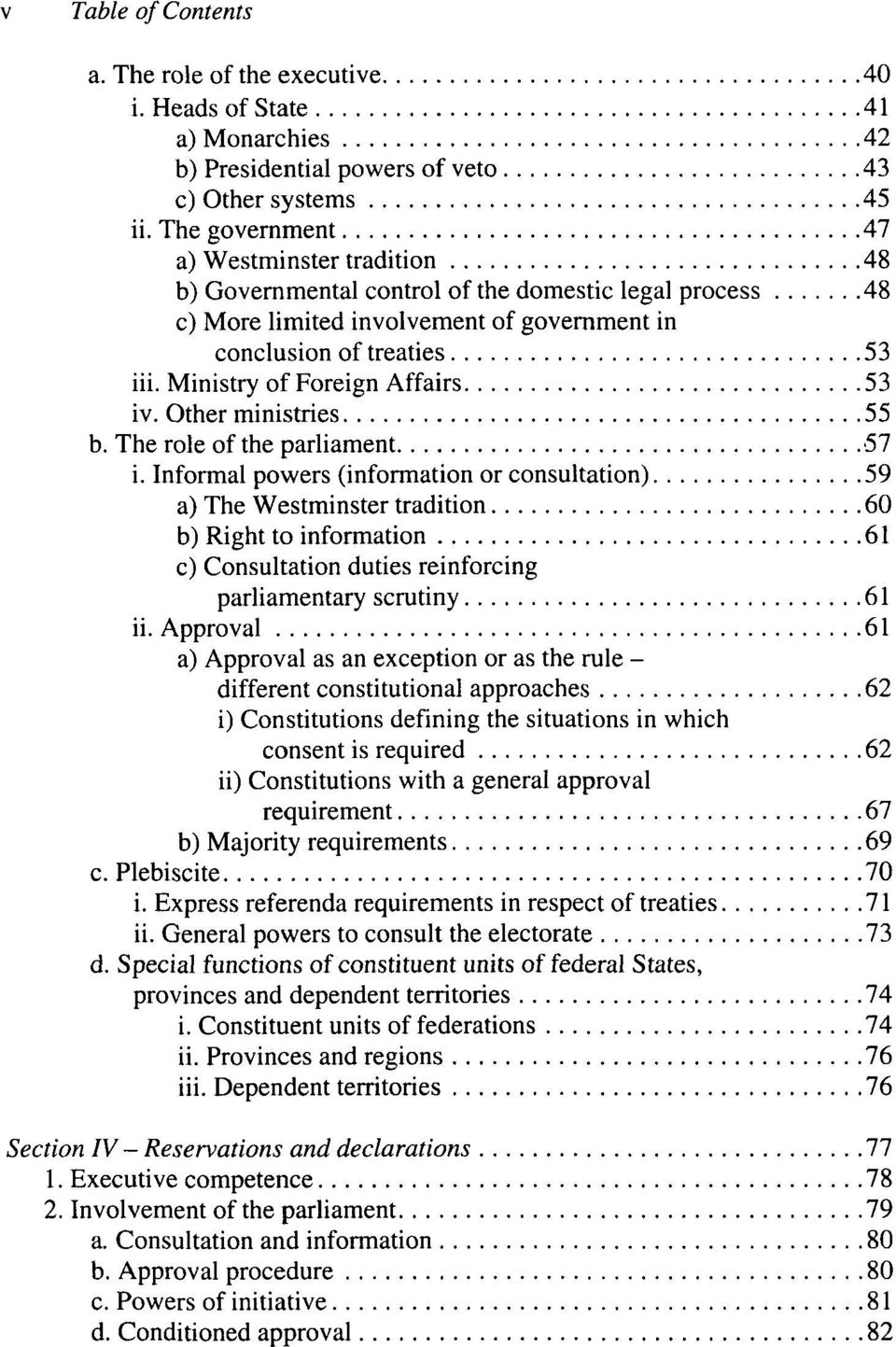 Ministry of Foreign Affairs 53 iv. Other ministries 55 b. The rôle of the parliament 57 i.