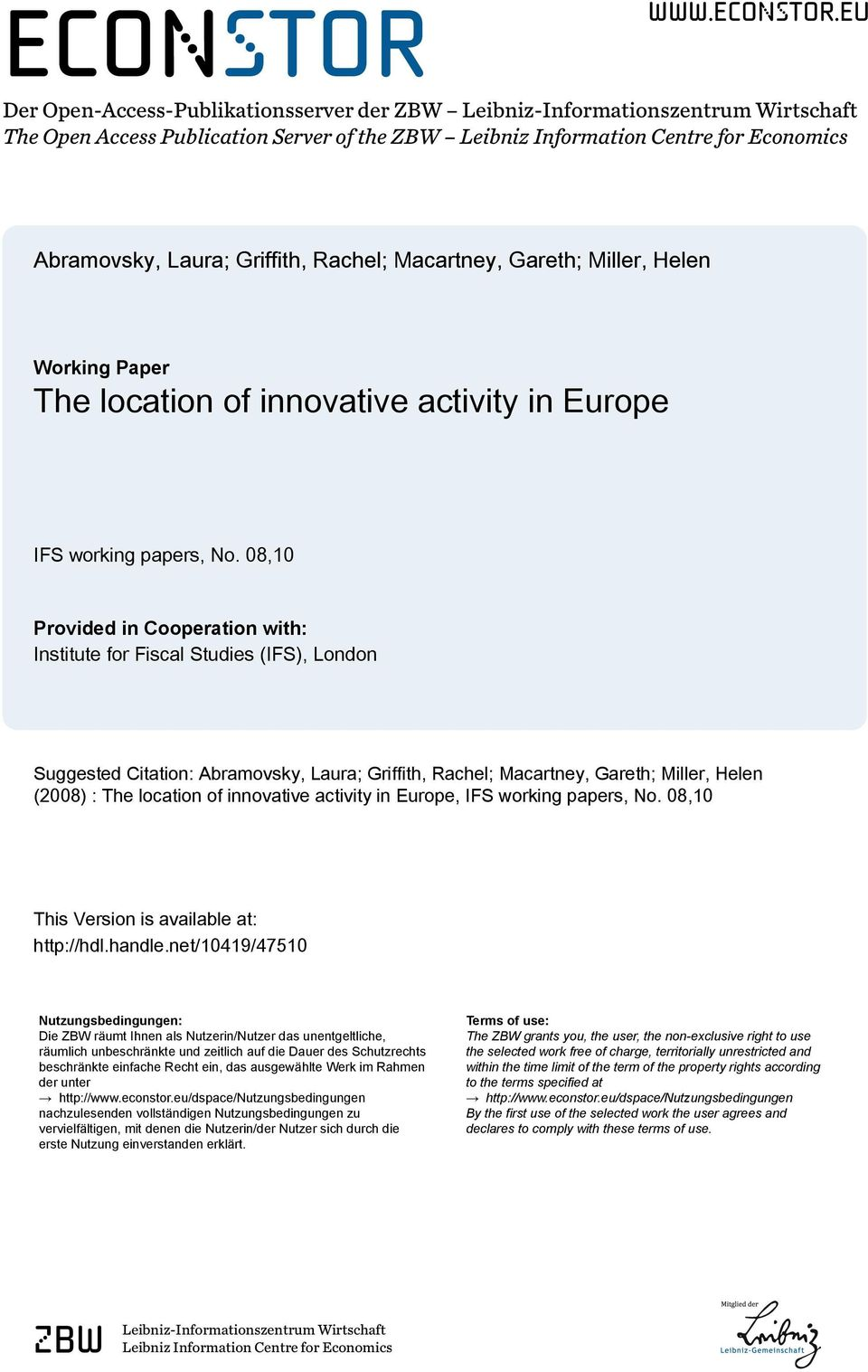 eu Der Open-Access-Publikationsserver der ZBW Leibniz-Informationszentrum Wirtschaft The Open Access Publication Server of the ZBW Leibniz Information Centre for Economics Abramovsky, Laura;