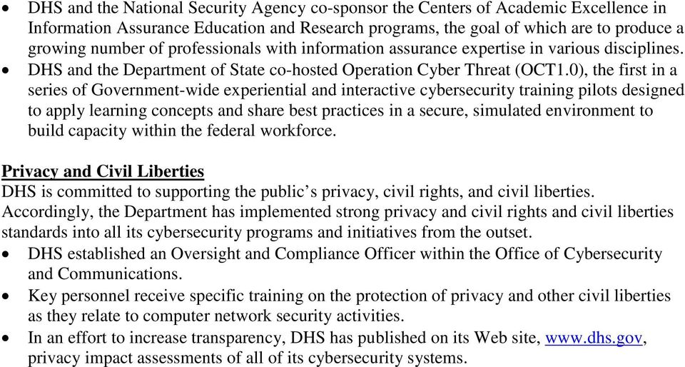 0), the first in a series of Government-wide experiential and interactive cybersecurity training pilots designed to apply learning concepts and share best practices in a secure, simulated environment