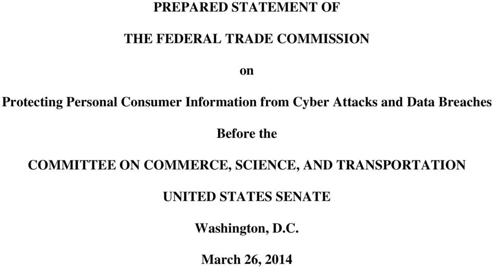and Data Breaches Before the COMMITTEE ON COMMERCE, SCIENCE,