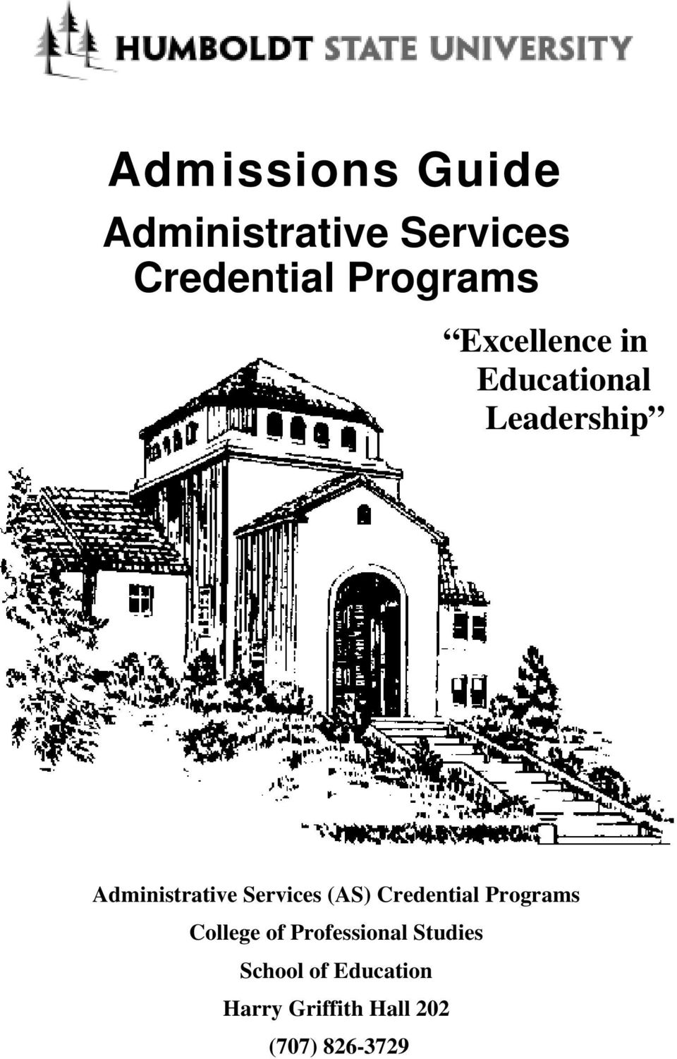 Administrative Services (AS) Credential Programs College of