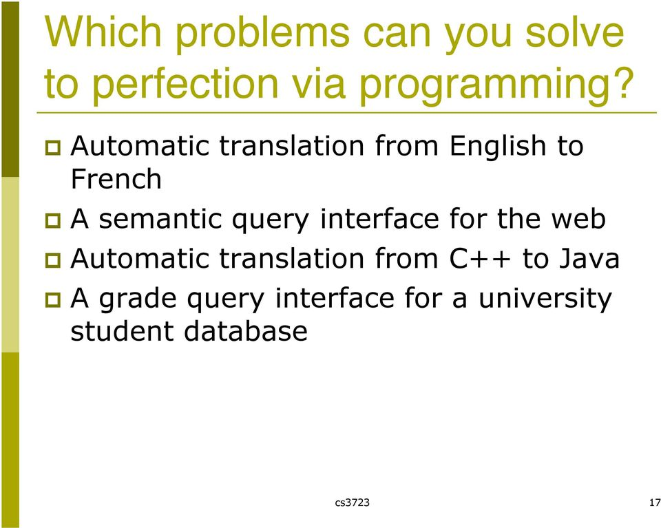 interface for the web Automatic translation from C++ to Java A