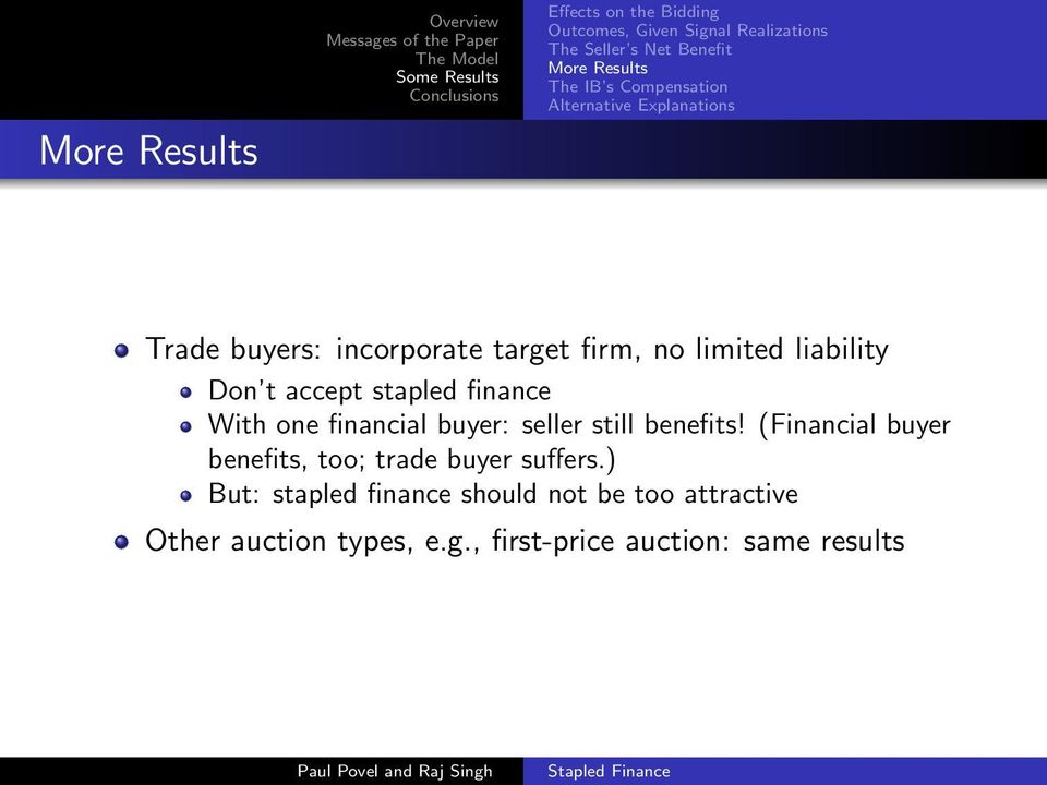 Don t accept stapled finance With one financial buyer: seller still benefits!
