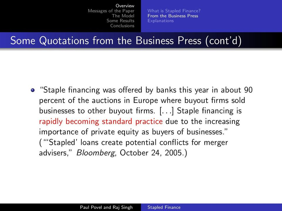 banks this year in about 90 percent of the auctions in Europe where buyout firms sold businesses to other buyout firms.