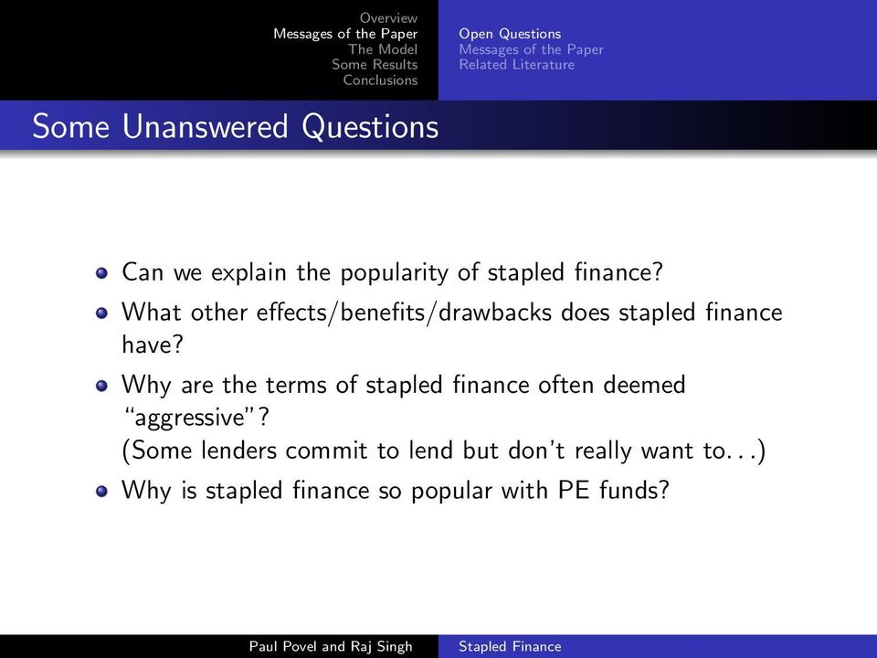 What other effects/benefits/drawbacks does stapled finance have?