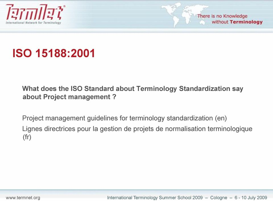 Project management guidelines for terminology standardization