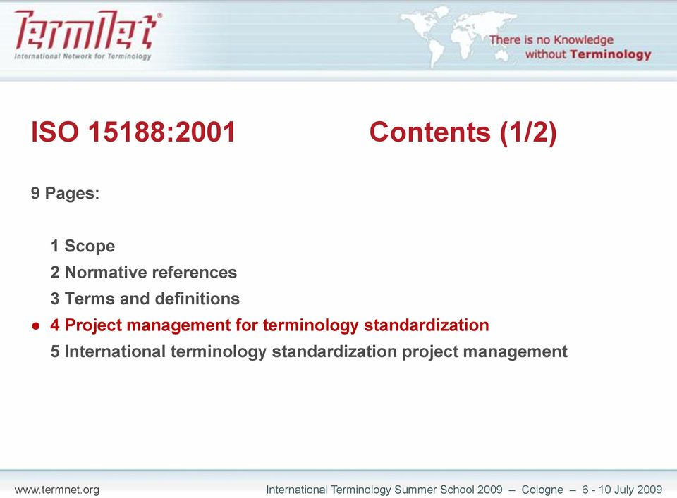 Project management for terminology standardization 5