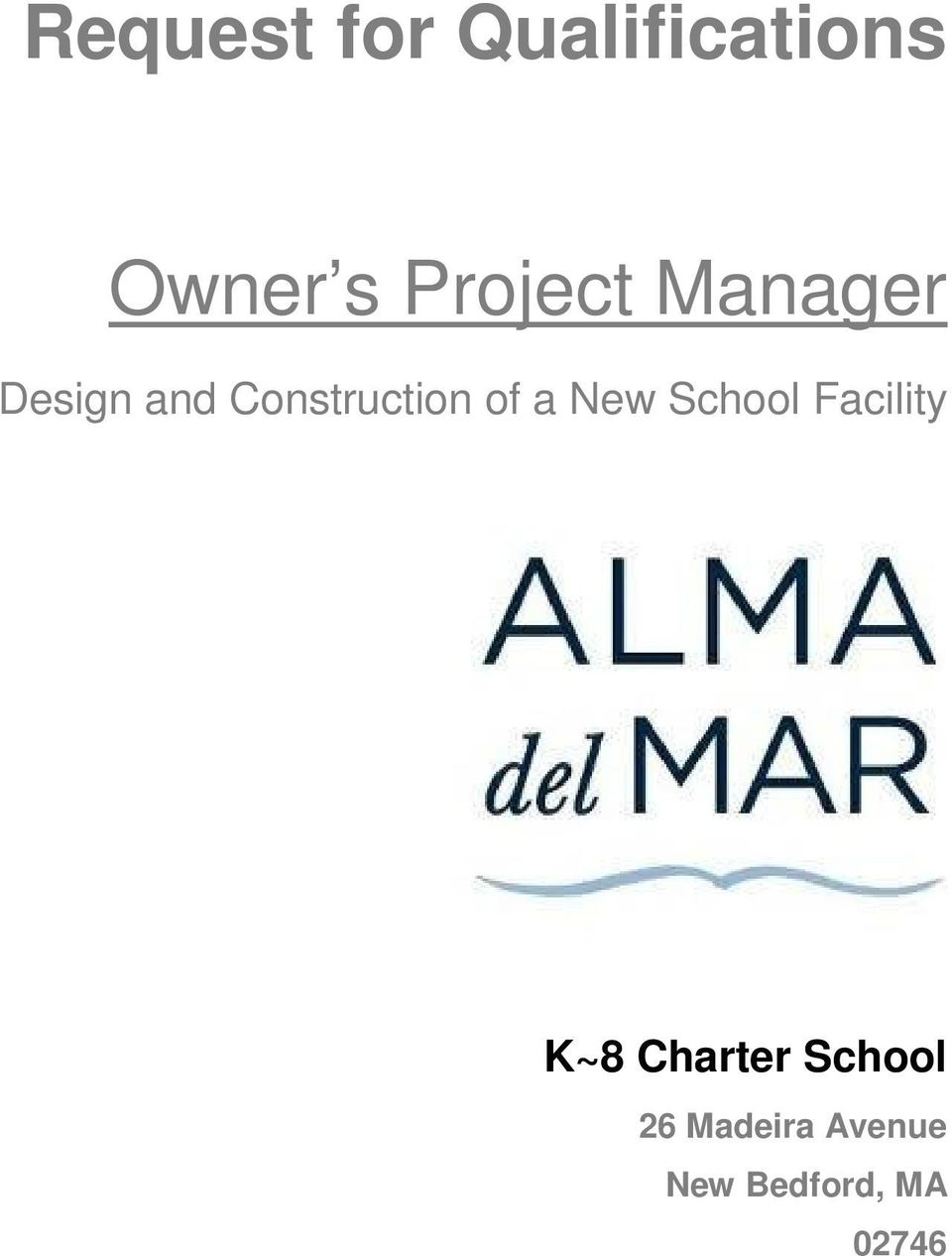 of a New School Facility K~8 Charter