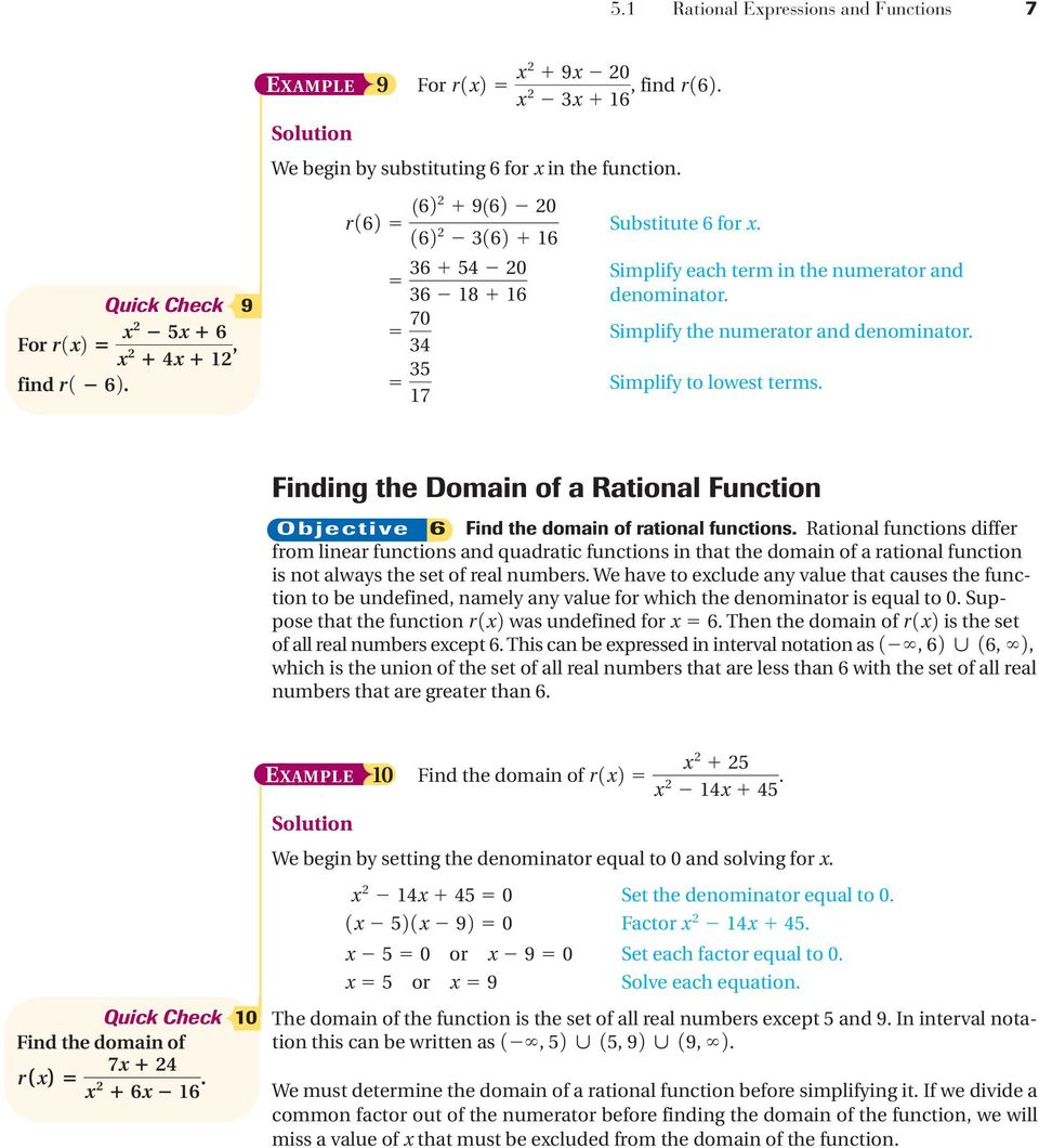 Finding the Domain of a Rational Function Objective 6 Find the domain of rational functions.