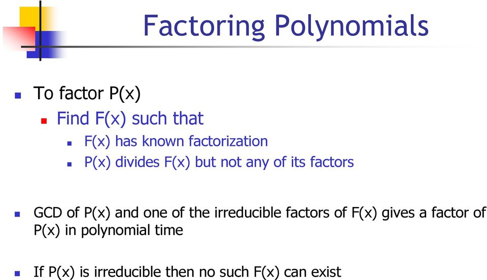of P(x) and one of the irreducible factors of F(x) gives a factor of