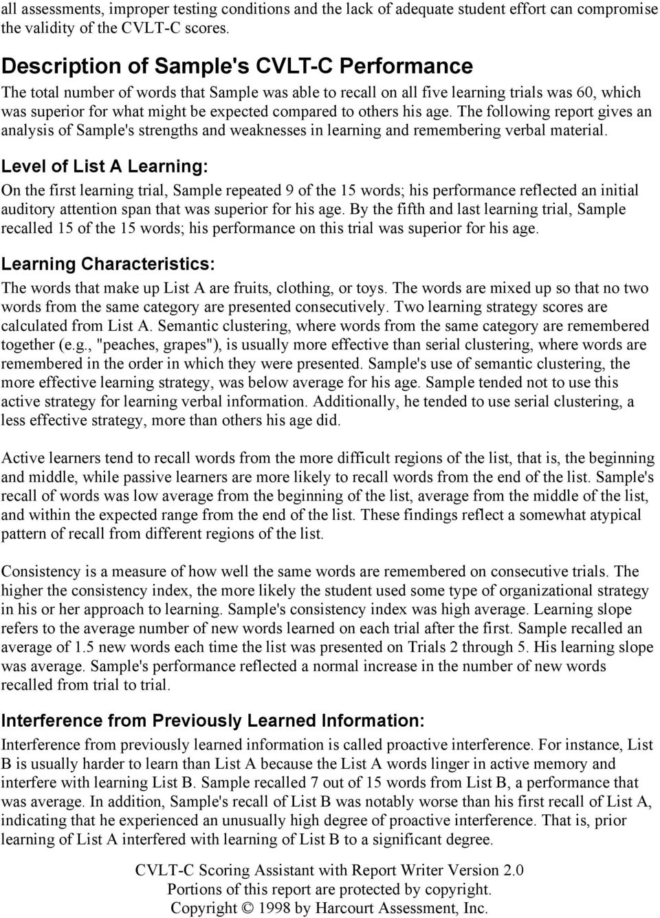 others his age. The following report gives an analysis of Sample's strengths and weaknesses in learning and remembering verbal material.