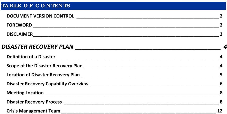 Recovery Plan 4 Location of Disaster Recovery Plan 5 Disaster Recovery