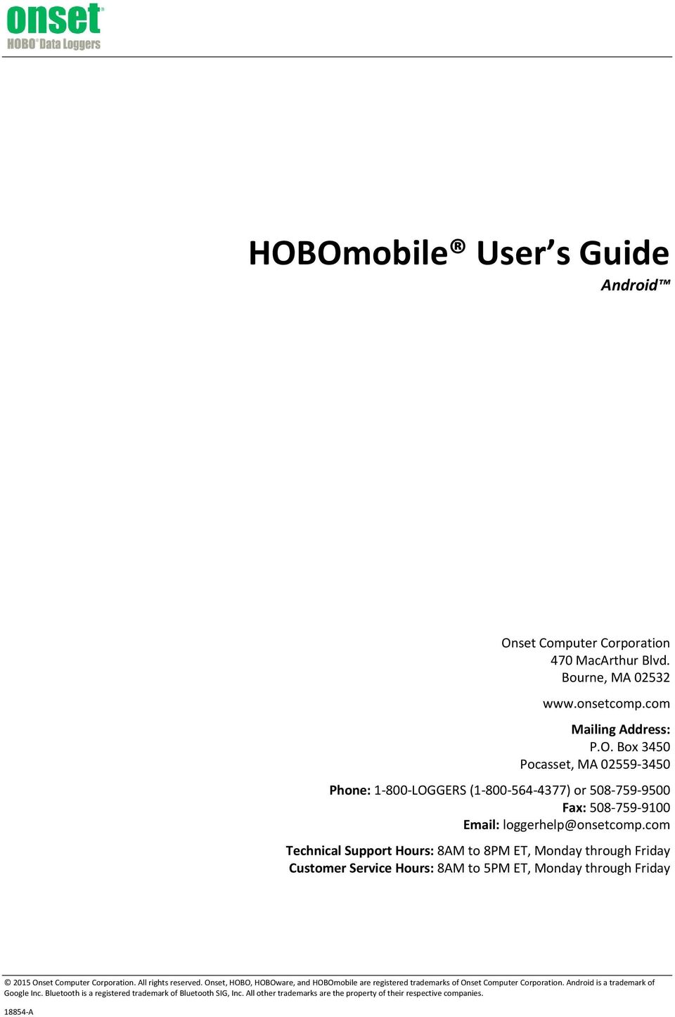 Onset, HOBO, HOBOware, and HOBOmobile are registered trademarks of Onset Computer Corporation. Android is a trademark of Google Inc.