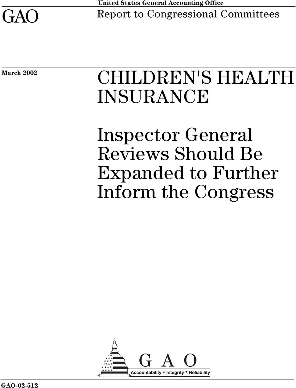 HEALTH INSURANCE Inspector General Reviews Should
