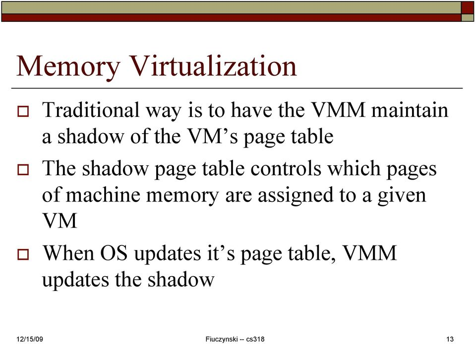 table controls which pages of machine memory are assigned to