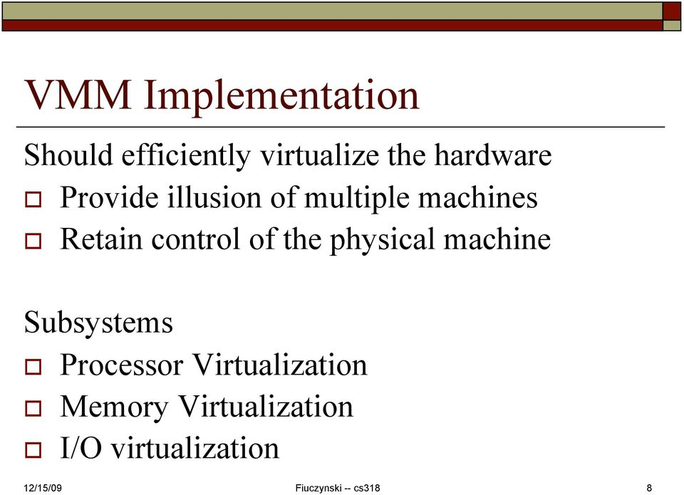 control of the physical machine Subsystems Processor