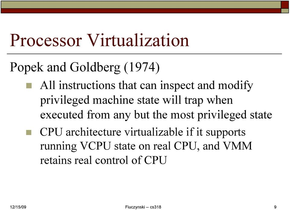 from any but the most privileged state CPU architecture virtualizable if