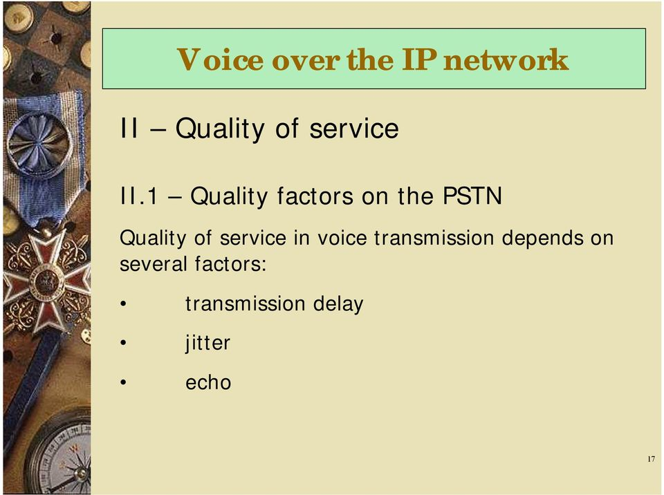 of service in voice transmission