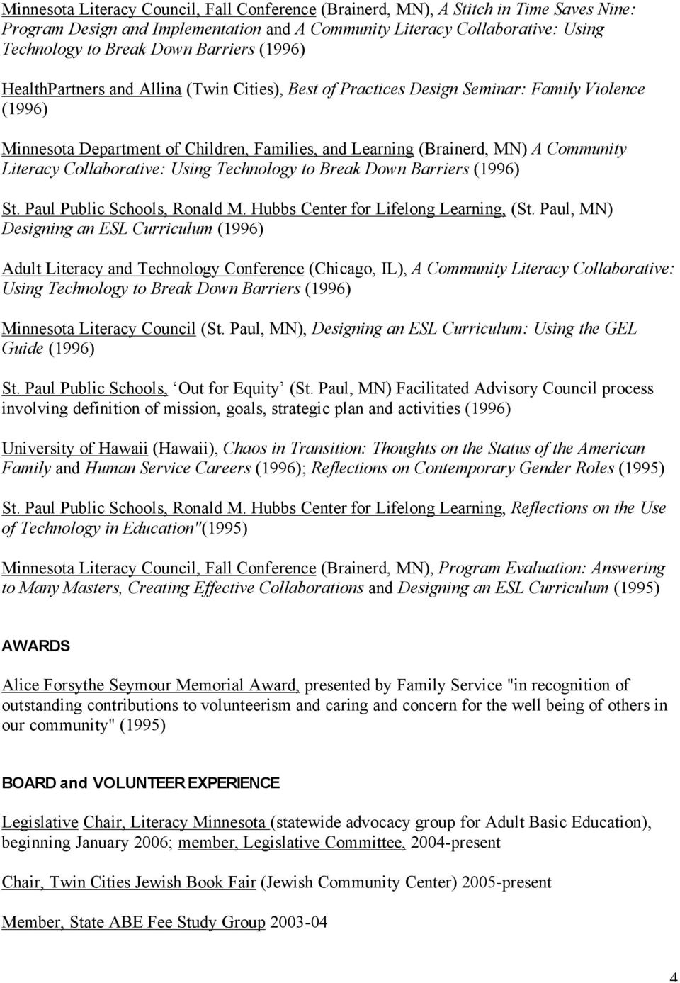 Literacy Collaborative: Using Technology to Break Down Barriers (1996) St. Paul Public Schools, Ronald M. Hubbs Center for Lifelong Learning, (St.