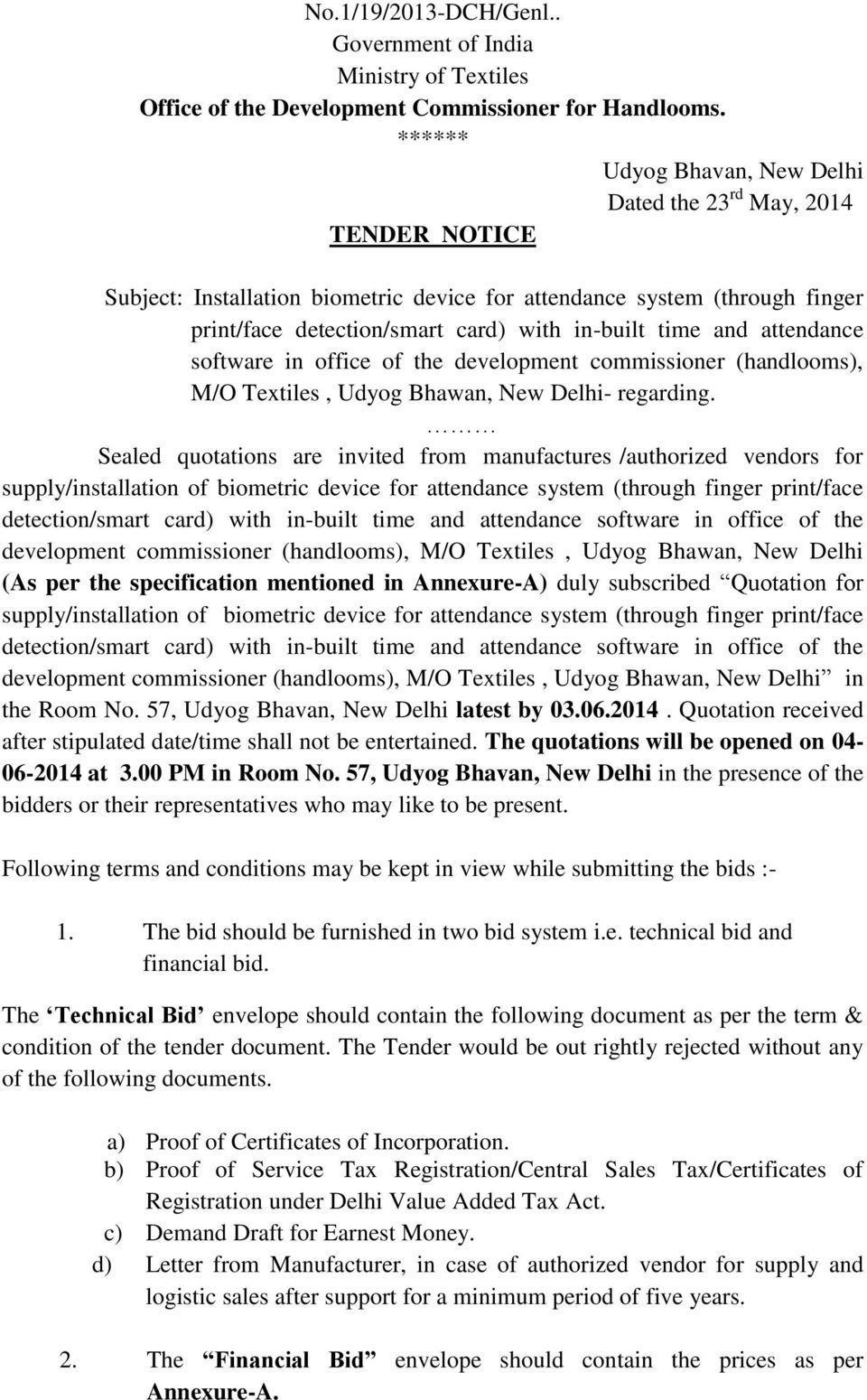 and attendance software in office of the development commissioner (handlooms), M/O Textiles, Udyog Bhawan, New Delhi- regarding.