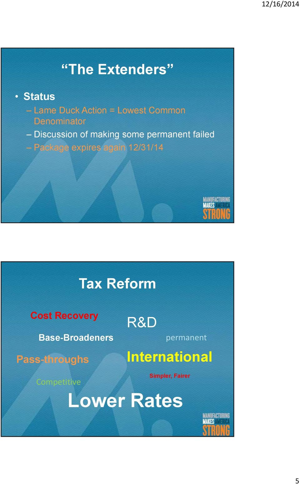 12/31/14 Tax Reform Cost Recovery Base-Broadeners Pass-throughs