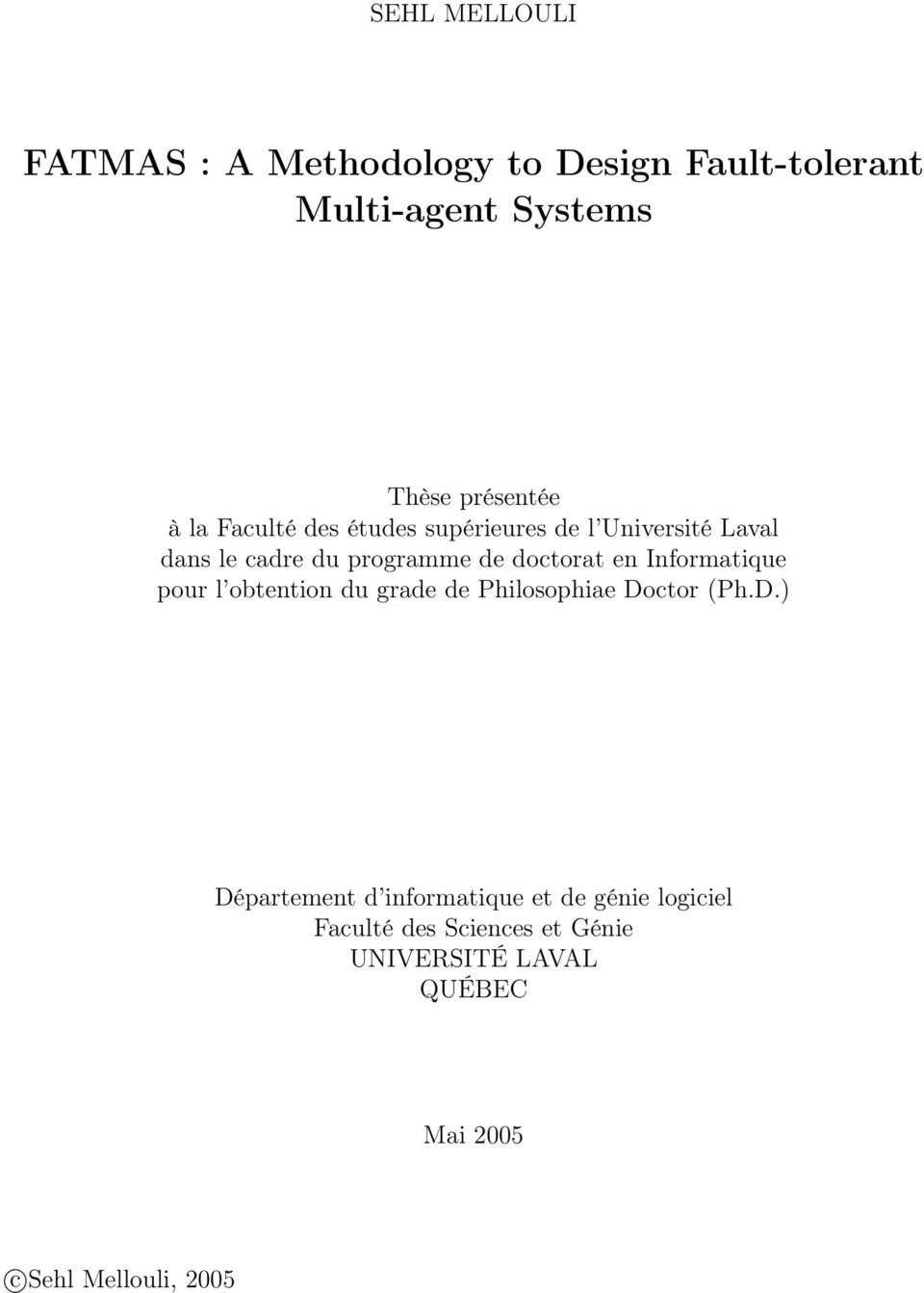 Informatique pour l obtention du grade de Philosophiae Do