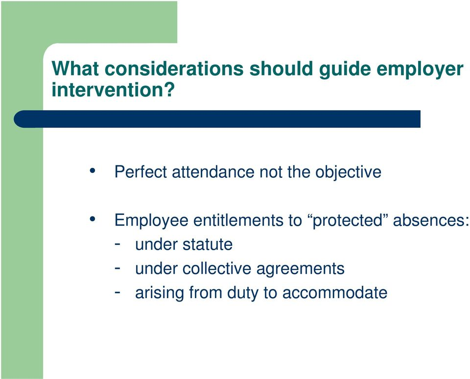 entitlements to protected absences: - under statute -