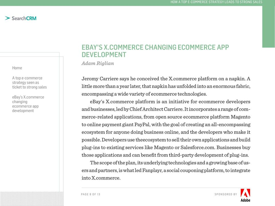 commerce platform is an initiative for ecommerce developers and businesses, led by Chief Architect Carriere.