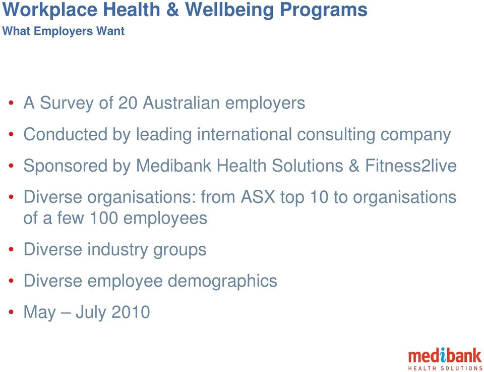 Health Solutions & Fitness2live Diverse organisations: from ASX top 10 to