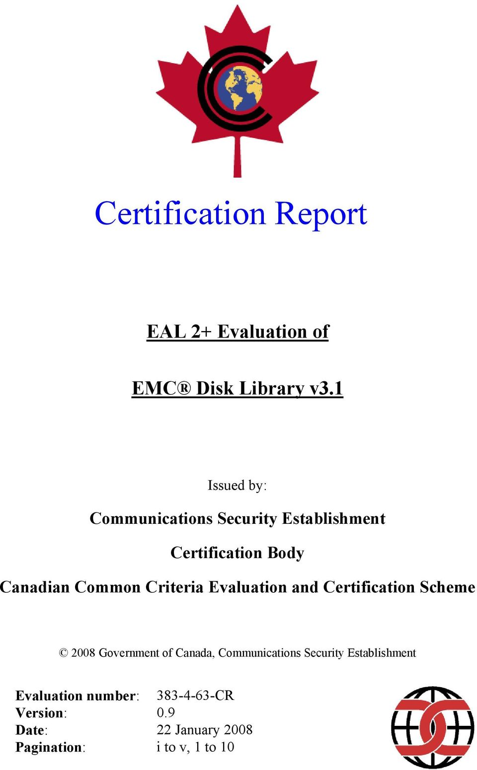 Certification Scheme 2008 Government of Canada, Communications Security