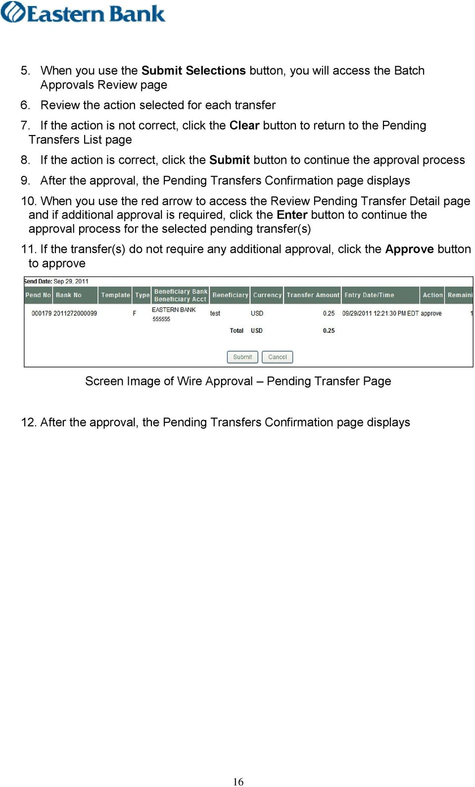 After the approval, the Pending Transfers Confirmation page displays 10.