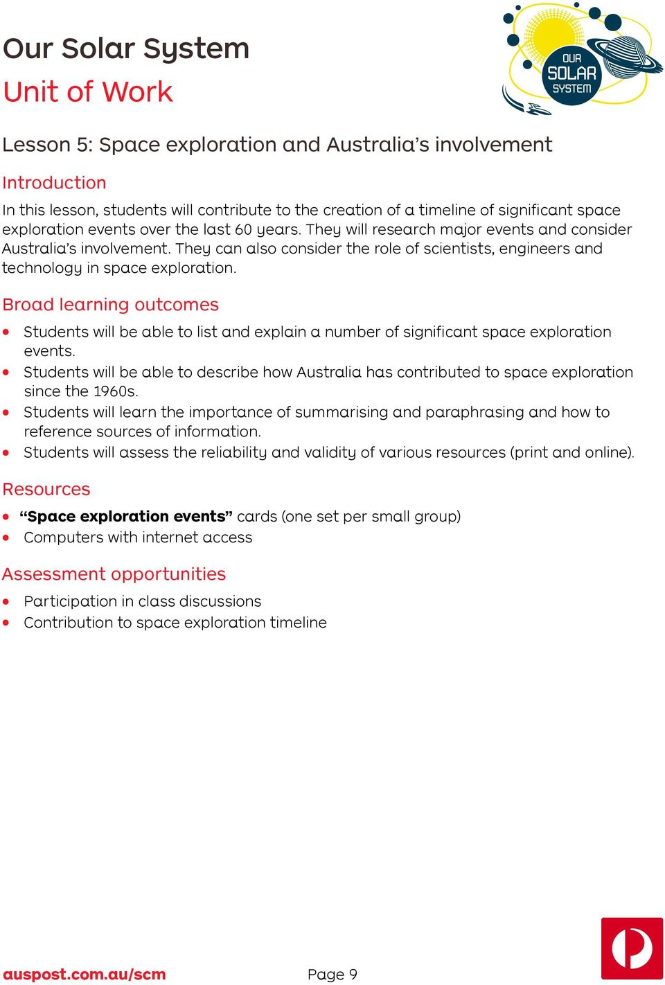 Broad learning outcomes Students will be able to list and explain a number of significant space exploration events.