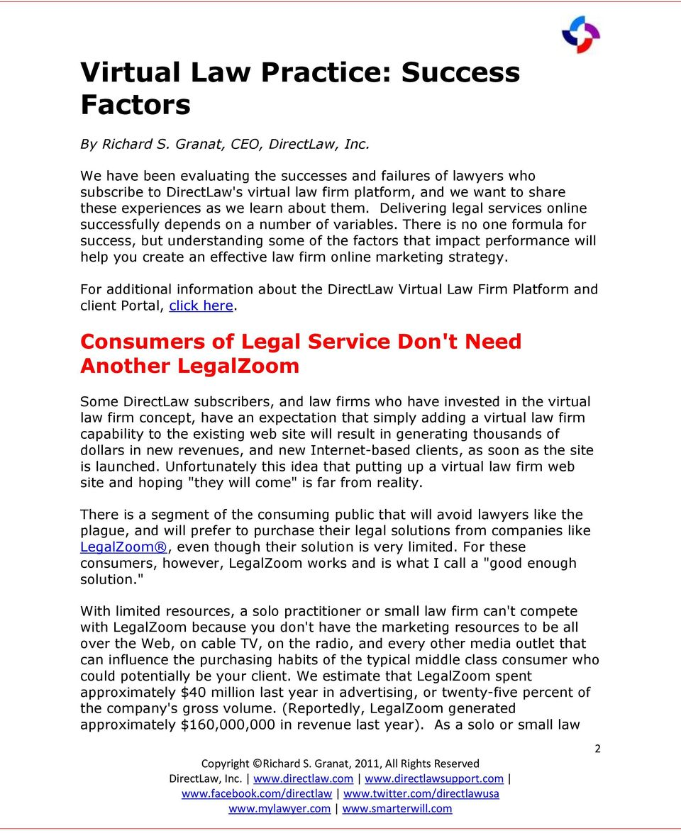 Delivering legal services online successfully depends on a number of variables.