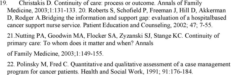 Nutting PA, Goodwin MA, Flocker SA, Zyzanski SJ, Stange KC. Continuity of primary care: To whom does it matter and when?