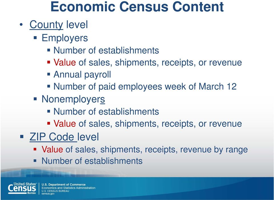 Nonemployers Number of establishments Value of sales, shipments, receipts, or revenue