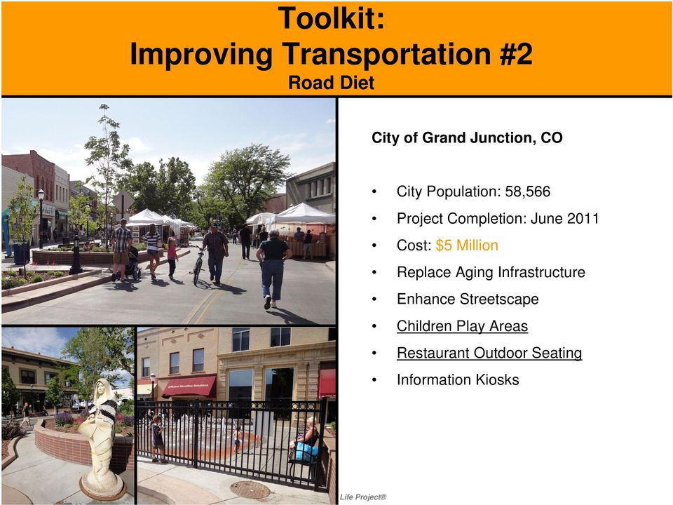 2011 Cost: $5 Million Replace Aging Infrastructure Enhance