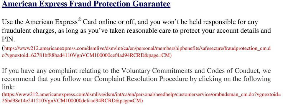vgnextoid=62781bf88bad4110vgnvcm100000cef4ad94rcrd&page=cm) If you have any complaint relating to the Voluntary Commitments and Codes of Conduct, we recommend that you follow our Complaint