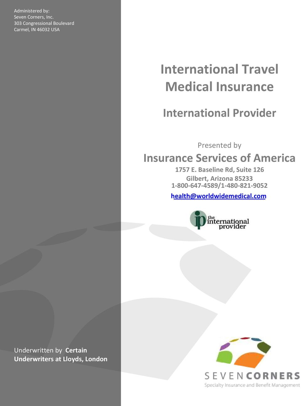International Provider Presented by Insurance Services of America 1757 E.
