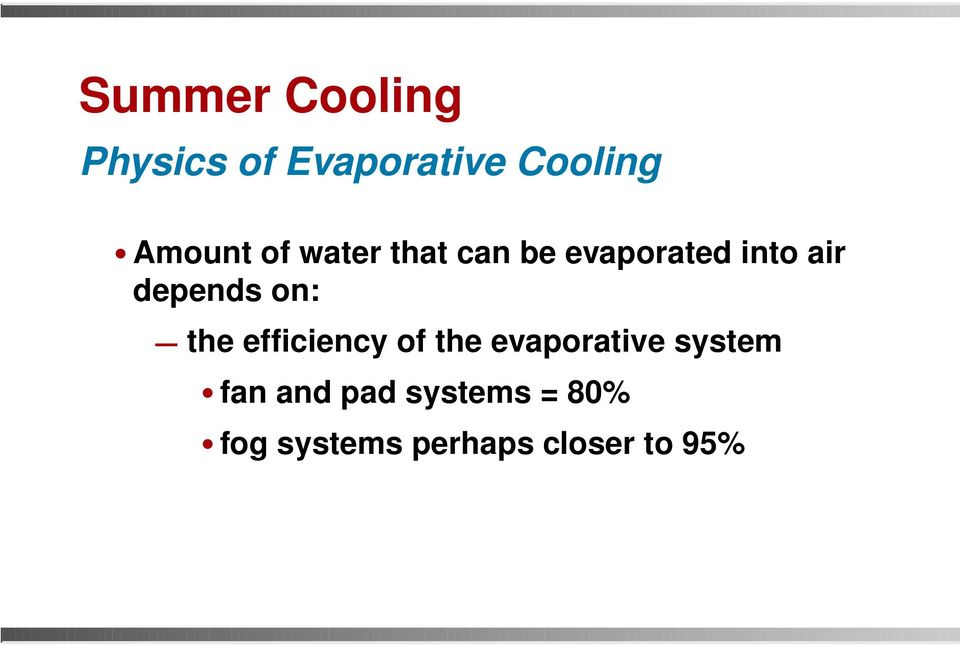 efficiency of the evaporative system fan and