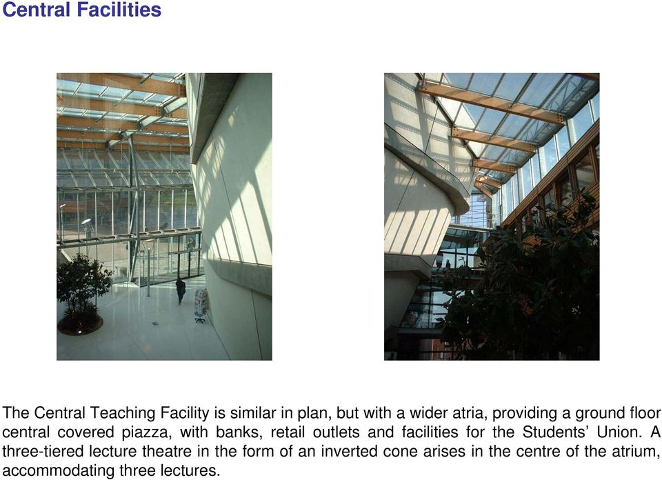 outlets and facilities for the Students Union.