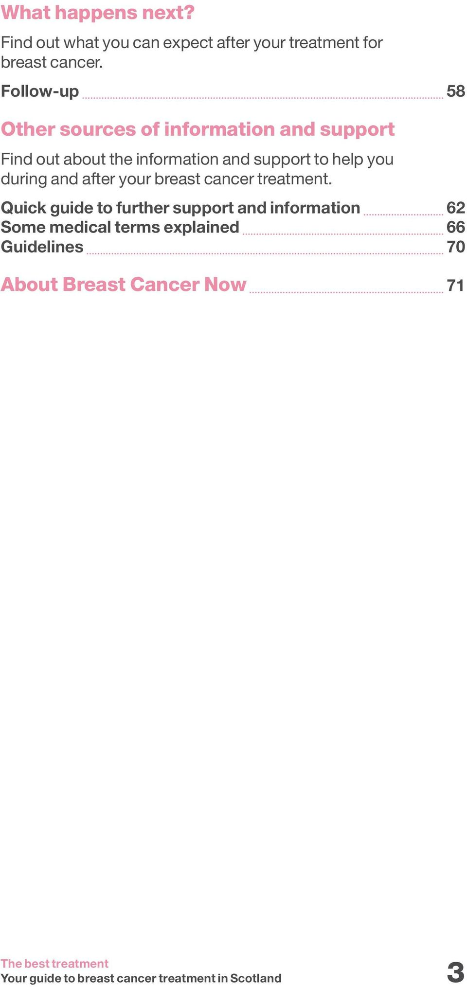 support to help you during and after your breast cancer treatment.