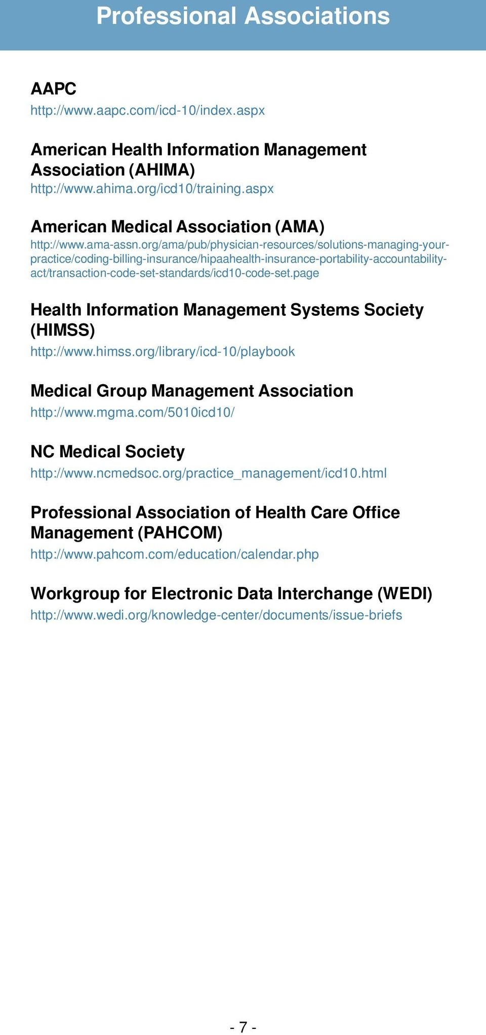 org/ama/pub/physician-resources/solutions-managing-yourpractice/coding-billing-insurance/hipaahealth-insurance-portability-accountabilityact/transaction-code-set-standards/icd10-code-set.