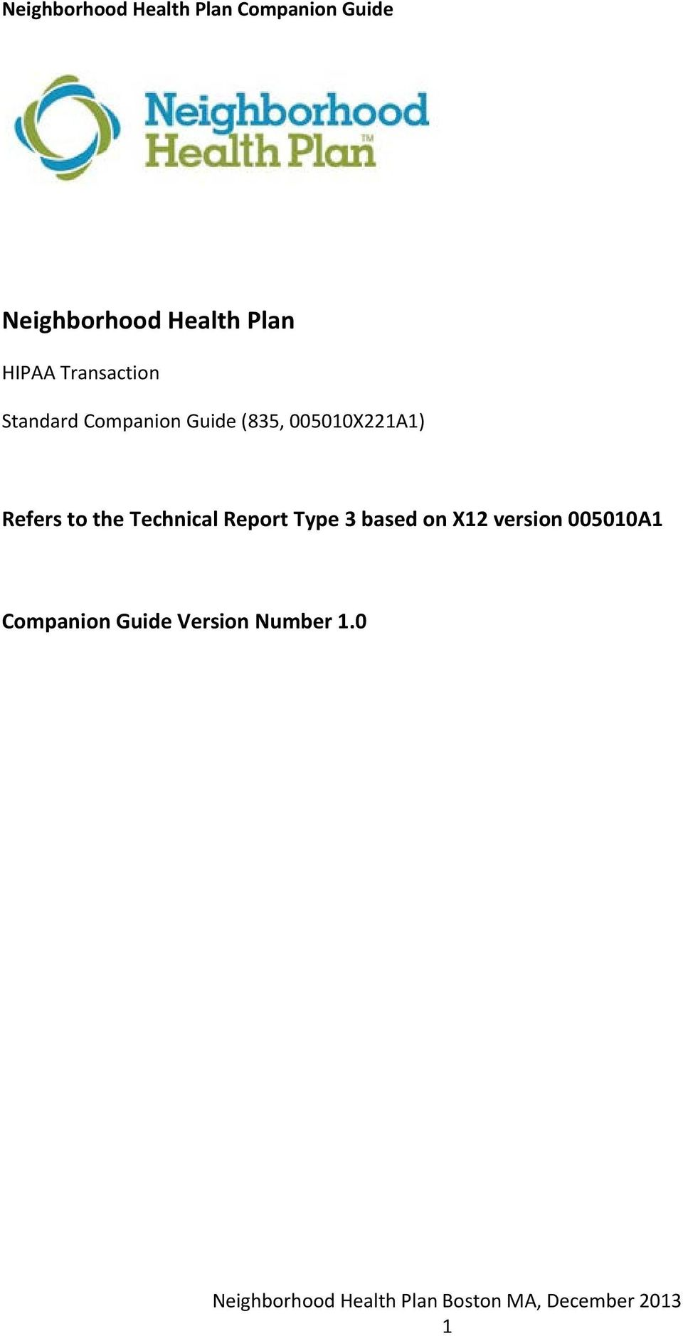 Refers to the Technical Report Type 3 based on
